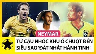 Neymar - Từ Cậu Nhóc Khu Ổ Chuột Đến Cầu Thủ Đắt Giá Nhất Hành Tinh