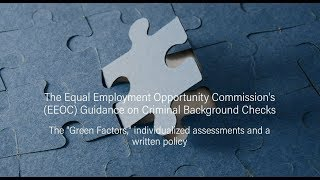 EEOC Guidance on Criminal Background Checks