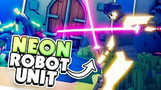 OVERPOWERED NEON ROBOT FACTION! - TABS Early Access Release (Totally Accurate Battle Simulator)