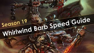 Diablo 3 Season 19 Whirlwind Barbarian T16 and GR Speed Farm Build Guide Patch 2.6.7