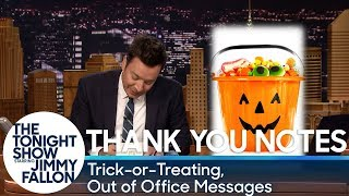 Thank You Notes: Trick-or-Treating, Out of Office Messages