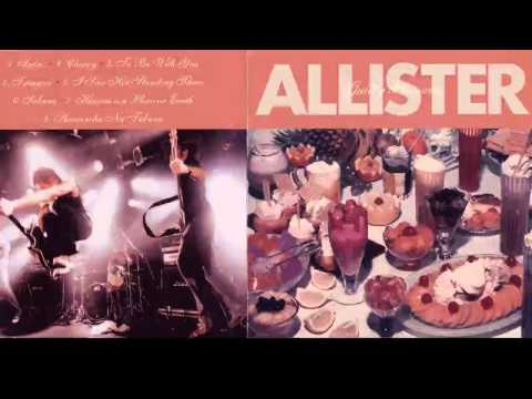 Allister - heaven is a place on earth