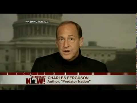 Inside Job Director Charles Ferguson: Where Are Criminal Prosecutions For Financial Crisis?