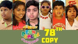 Fun Bucket JUNIORS   Episode 78   Kids Funny Videos   Comedy Web Series   By Sai Teja - TeluguOne