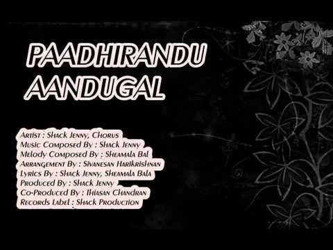 Malaysian Tamil Song 2014 - Paadhirandu Aandugal New Singles Of Shack Jenny video