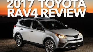 2017 Toyota RAV4 review: What they are not telling you about this SUV