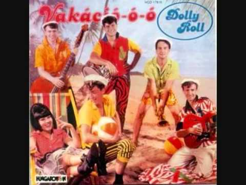 Dolly Roll - Vakációóó