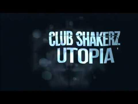 Club ShakerZ - Utopia [2018]