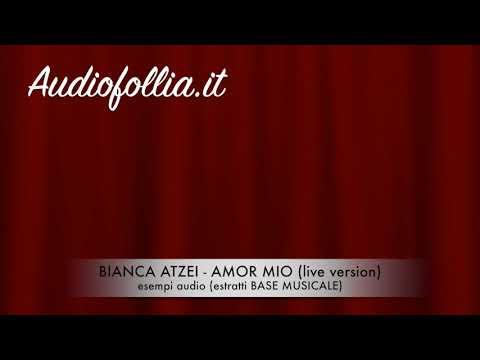 Bianca Atzei - Amor mio (live version) - Karaoke