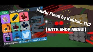FASTLY FLOOD BY KUKKAI_TH2 WITH SHOP MENU OPEN! (CRAZY!) | Roblox FE2 Map Test