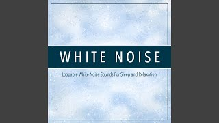 Low Relaxing White Noise Sleep Loopable