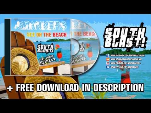 Spankers - Sex On The Beach (south Blast! Sexy Shake Remix) + Free Download !!! video
