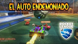 ROCKET LEAGUE - 4 VS 4  Tremendo Caos ... Soy el Auto Endemoniado !!