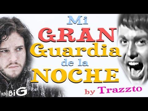 Mi Gran Guardia de la Noche by Trazzto Feat. RAPHAELannister