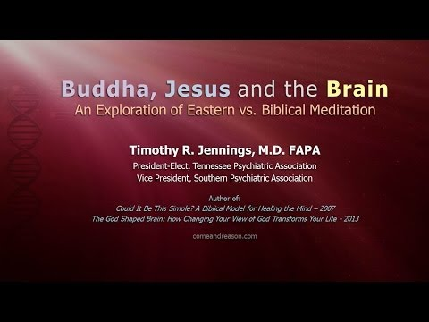 God And Your Brain - Session 3: Buddha, Jesus, and the Brain