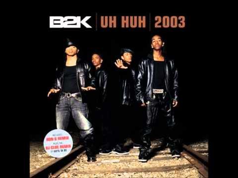 B2K - What A Girl Wants (2003)