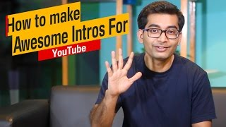 Make An Intro For Your YouTube Video (5 Ways!)