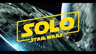 SPOILER! Star Wars: Solo A Star Wars Story: Surprise Character Appearance Explained!