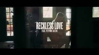 Reckless Love (Acoustic) - Peyton Allen | Bright Ones