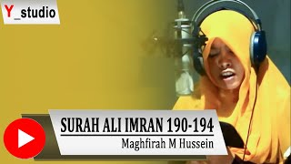 Maghfirah M Hussein Surat Ali imran 190-194  (Official Video) HD Subtittle