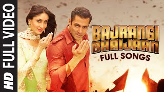 Bajrangi Bhaijaan FULL VIDEO Songs with Dialogues | Bhar Do Jholi, Selfie Le Le Re, Tu Chahiye