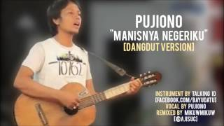 Download Lagu Pujiono - Manisnya Negeriku [Dangdut Version by @ajisuc] Gratis STAFABAND