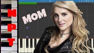 download lagu Meghan Trainor - Mom - Piano Tutorial - How gratis