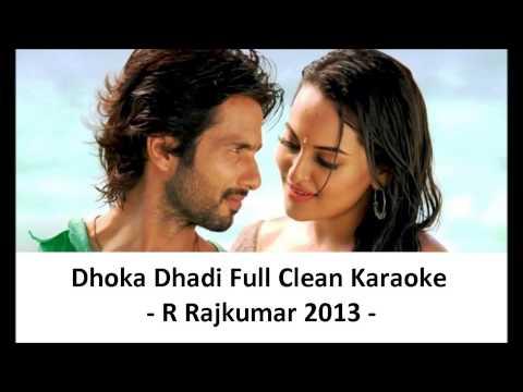 Dhokha Dhadi Full Clean Karaoke   R Rajkumar 2013