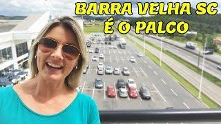 BARRA VELHA SC É O PALCO
