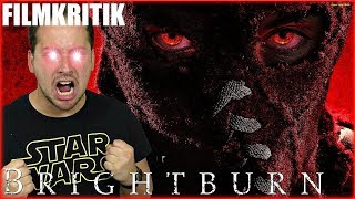 Brightburn: Son of Darkness - Kritik Review