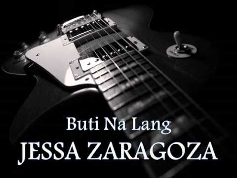 JESSA ZARAGOZA - Buti Na Lang [HQ AUDIO]