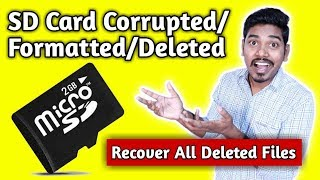SD Card Formatted/Deleted/Corrupted : How To Recover Photos Videos Music & Documents From SD Card ??