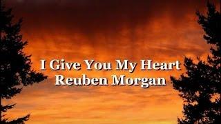 I Give You My Heart with Lyrics