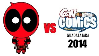Deadpool vs ConComics Guadalajara 2014