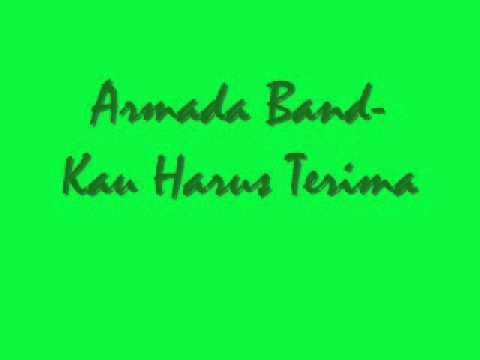 Armada Band - Kau Harus Terima