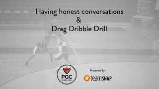 Honest Conversations & Drag Dribble Drill   PGC Coaches Circle   Powered by TeamSnap