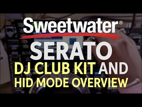 Serato DJ Club Kit and HID Mode Overview