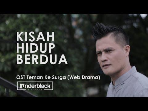 [MV] Eep Asmara - Kisah Hidup Berdua (Teman ke Surga OST Part 1)