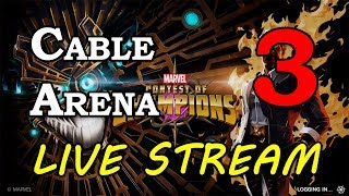Cable Arena - Part 3 | Marvel Contest of Champions Live Stream