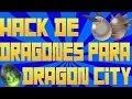 Hack de Dragones para Dragon City 2013 - 2014 | LINKS ACTUALIZADOS Y FUNCIONANDO