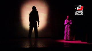 «رجالة وستات» عرض مسرحى على مسرح أوبرا ملك