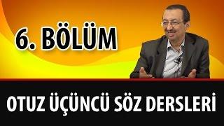 Prof. Dr. Alaaddin Başar - Sözler - 33. Söz - 6. Bölüm