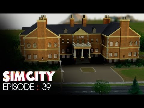 SimCity :: Episode 39 :: Layin' down the Law