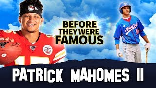 Patrick Mahomes II | Before They Were Famous | Kansas City Chiefs Quarterback Biography