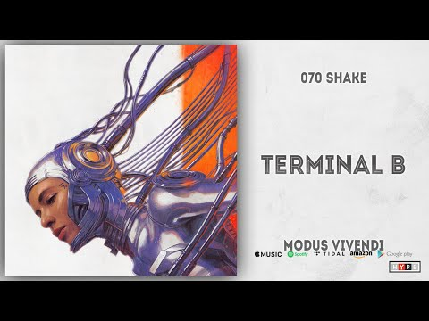 Download  070 Shake - Terminal B Modus Vivendi Gratis, download lagu terbaru