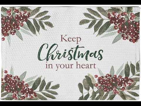 December 27, 2020 - Keep Christmas in Your Heart