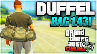 "GTA 5 Online *NEW* DUFFEL BAG Glitch ""After Patch 1.43"" (DUFFEL BAG GLITCH 1.43)"