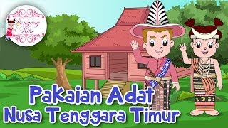 Download Lagu Pakaian Adat Nusa Tenggara Timur (NTT) | Budaya Indonesia | Dongeng Kita Gratis STAFABAND