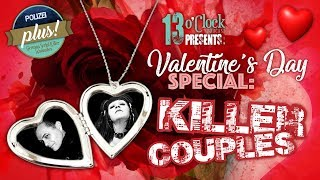 Episode 78 - Valentine's Day Special: Killer Couples