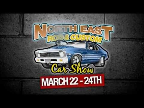 NorthEast CarShow MARCH 22-23-24, 2013